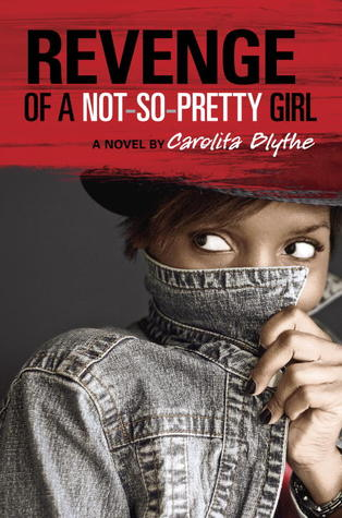 Unplug & Read Week Special: A Review of Revenge of a Not-So-Pretty Girl