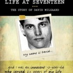 Sentenced to Life at Seventeen—The Story of David Milgaard