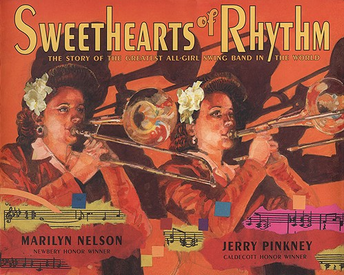 SWEETHEARTS OF RHYTHM, The Story of the Greatest All-Girl Swing Band in the World