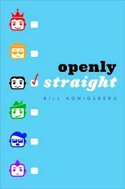 LGBTQ YA Continues to Evolve: Review of Openly Straight