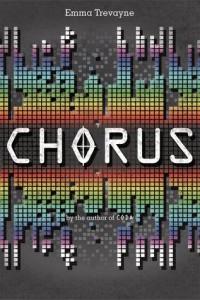 Chorus by Emma Trevayne
