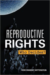 Reproductive Rights Who Decides?
