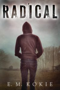 Radical by E.M. Kokie